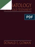 Donald E. Gowan Eschatology in the Old Testament 2000