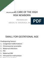 Nursing Care of the High Risk Newborn