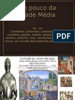 9ºano Apresentação 1 - Idade Média