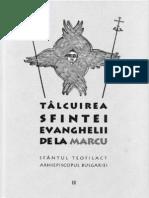 Sfantul Teofilact al Bulgarie- Talcuire la Evanghelia dupa Sfantul Apostol si Evanghelist Marcu.pdf