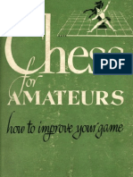 [Chess] Chess for Amateurs - How to Improve Your Game - F. Reinfeld