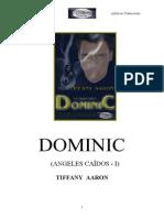 Aaron Tiffany - Dominic