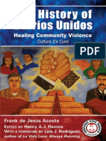 The History of Barrios UnidosHealing Community Violenceby Frank de Jesus Acosta
