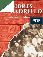 Hombres de Ladrillo by Alejandro Morales