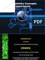 Concepto e Importancia de La Criminalistica
