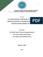 LA PLANIFICACIÓN EN LA GESTIÓN DE LA FACULTAD DE CIENCIAS SOCIALES DE LA UNIVERSIDAD NACIONAL JOSÉ FAUSTINO SÁNCHEZ CARRIÓN, 2010-2012 (Trabajo científico)