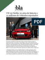 14-01-2014 Puebla on Line - VW en Puebla, 50 años de historia y 10 millones de vehículos exportados