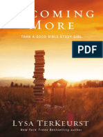 Becoming More Than a Good Bible Study Girl by Lysa TerKeurst - sampler