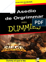 El Asedio de Orgrimmar - Para Dummies