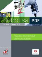 Robotisation, Mode d Emploi.