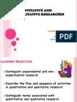 Quantitative and Qualitative Researches