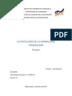 LA PATOLOGÍA DE LA NORMALIDAD VENEZOLANA