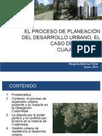 Proceso de Planeación del Desarrollo Urbano, el caso de Cuajimalpa DF
