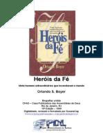 Orlando Boyer - Heróis da Fé