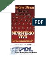 Bases Para Um Ministerio Vivo - Antonio Carlos F Menezes