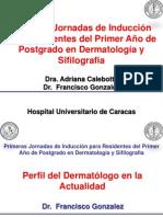 Perfil del Dermatólogo en la Actualidad
