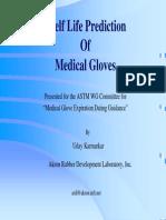 Shelf Life Prediction of Medical Gloves