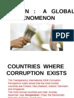 Corruption a Global Phenomenon