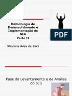 Aula 10- Metodologia-de-Desenvolvimento-e-Implementação-do-SIG