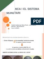 La Banca i El Sistema Monetari Complet