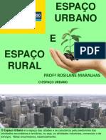 Espaço Urbano e Rural