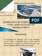 TOPICOS ESPECIAIS 2 - BARRAGENS DE ENROCAMENTO APRESENTAÇÃO