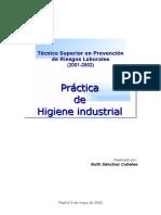 [0] PRL - Proyecto Final Practica de Higiene Industrial - Evaluacion - Proteccion - Muy Bueno