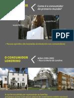 9 o Consumidor Londrino