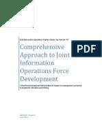 Joint IO Force Development