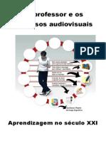Livro O Professor e Os Recursos Audiovisuais