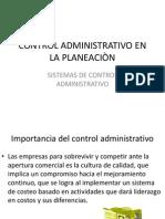 CONTROL ADMINISTRATIVO EN LA PLANEACIÒN.pptx