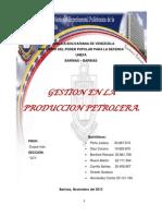 Gestion en La Produccion Petrolera Juliu