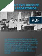 Historia y Evolucion de Los Laboratorios
