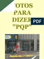 Fotos PQP