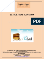 EL FROB SOBRE KUTXABANK (Es) THE FROB ON KUTXABANK (Es) FROB KUTXABANK-I BURUZ (Es)