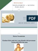 Penyuluhan ANAK Ikterus Neonatorum = Kuning Pada Bayi