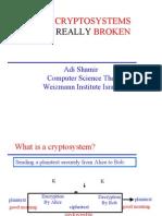 How Cryptosystems Are Really Broken