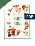 Gljive - Svijet Gljiva - Eknjiga