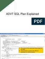 ADVT SQL Plan Explained