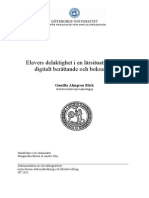 Elevers delaktighet i en lärsituation med digitalt berättande och boksamtal Gunilla Almgren Bäck ht 2013