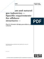 Petroleum and natural gas industries Specific requirements for offshore structures.