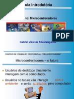 Aula de Historia Do Inicio de Microcontroladores