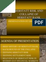 Herstatt Risk and Collapse of Herstatt Bank