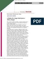 Folha de S.Paulo - Arnaldo Jabor_ A Bahia foi o lugar ideal para a África ch
