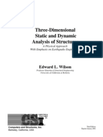 Three Dimensional Static and Dynamic Analysis of Structures