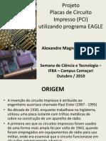Projetando Placas de Circuito Impresso