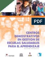 Centros Demostrativos en Gestion Escuelas Saludables Para El Aprendizaje