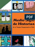 Libro Medio Siglo de Historias de La Terapia Ocupacional en Chile (2013)