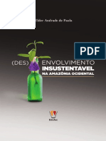 PAULA, Elder, A., (Des)Envolvimento insustentável na Amazônia ocidental