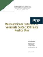 60654775 Manifestaciones Culturales en Venezuela Desde 1958 Hasta Nuestros Dias
